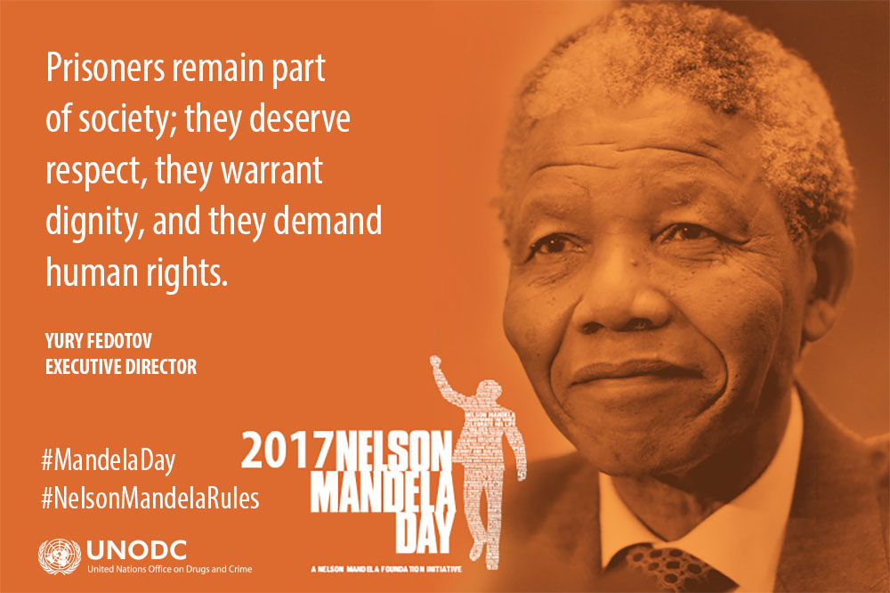On Nelson Mandela International Day, UNODC highlights the plight of prisoners and the continued need for prison reform