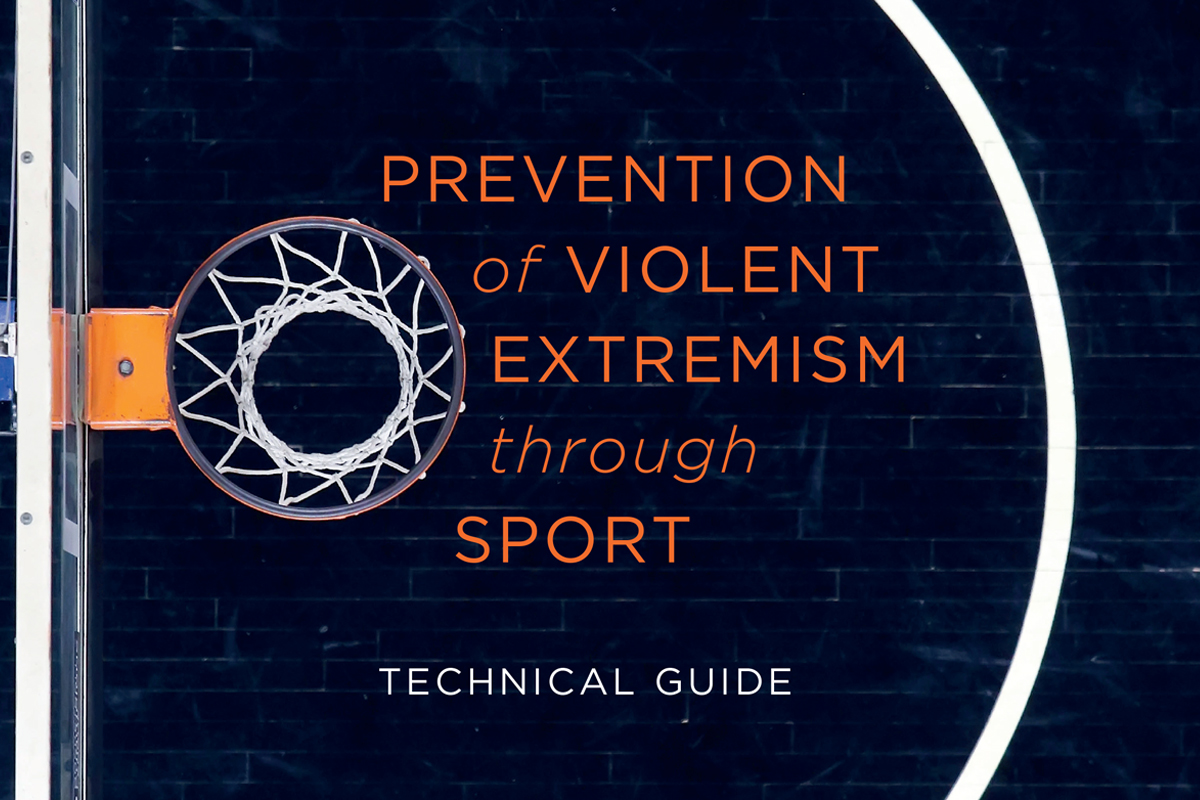 Strengthening prevention efforts in addressing drivers of violent extremism and radicalization among young people, UNODC launches new Guide on Preventing Violent Extremism through Sport