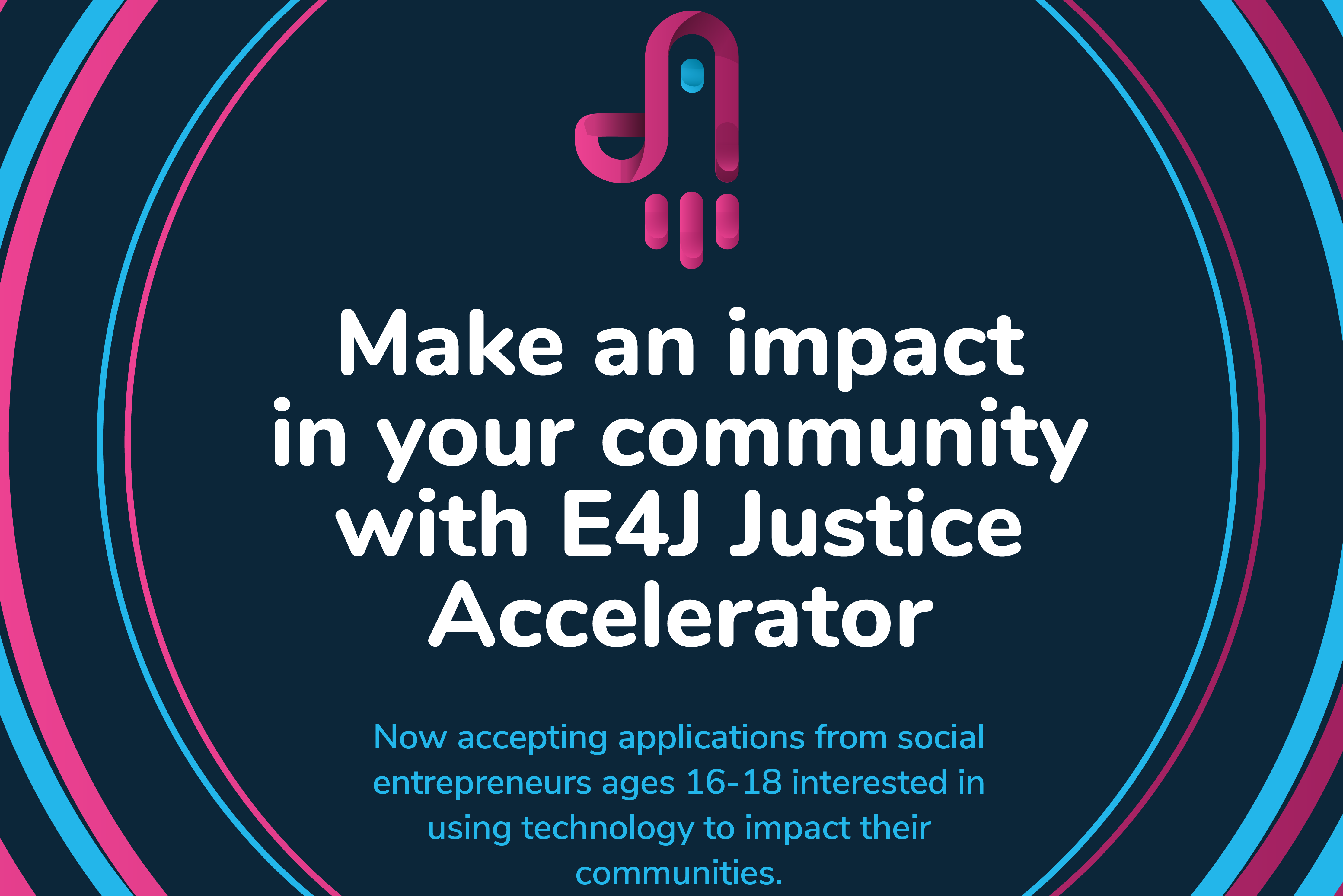 Justice Accelerators: You think you are too young to change the world? It's time to prove yourself wrong!