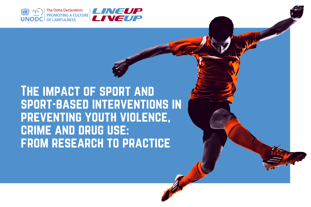 UNODC's new Line Up Live Up publication unveils four years of data and research, showcasing sport as a critical tool for youth crime prevention