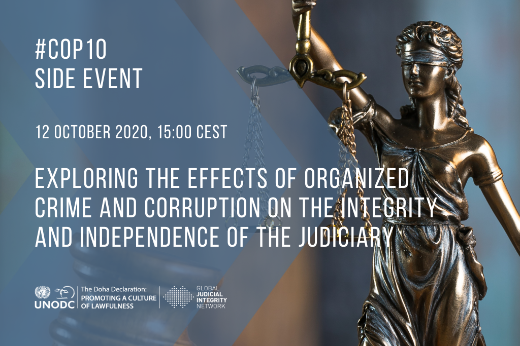 Judicial Integrity - Events - Exploring the Effects of Organized Crime and Corruption on the Integrity and Independence of the Judiciary