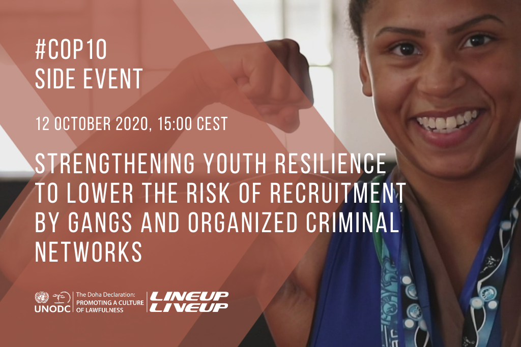 Crime Prevention Through Sports - Events - Strengthening Youth Resilience to Lower the Risk of Recruitment by Gangs and Organized Criminal Networks