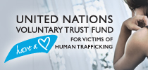 The United Nations Voluntary Trust Fund for Victims of Human Trafficking, Especially Women and Children