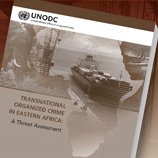 Transnational Organized Crime in Eastern Africa: A Threat Assessment