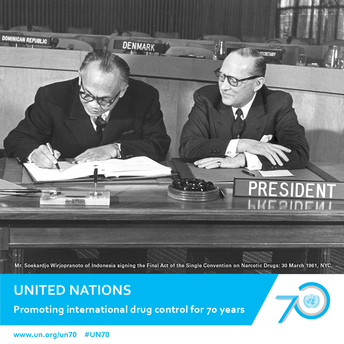 Mr. Soekardjo Wirjopranoto of Indonesia signing the Final Act of the Single Convention on Narcotic Drugs: 30 march 1961, NYC.