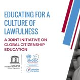 Tackling crime and violent extremism, UNODC and UNESCO join forces to promote a culture of lawfulness through education