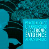 UNODC and partners release Practical Guide for Requesting Electronic Evidence Across Boarders