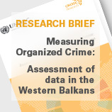 UNODC publishes Research Brief to improve analysis of organized crime in the Western Balkans