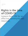 "<p>UNAIDS - Rights in the time of COVID-19. Lessons from HIV for an effective, community-led response</p> <p><a href=""https://www.unaids.org/en/resources/documents/2020/human-rights-and-covid-19"">English </a></p>"