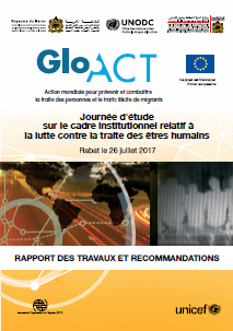 GLO.ACT Morocco TIP Legislation Workshop Report - July 2017