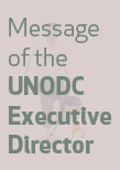 UNODC Executive Director's message