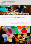 Facts for prevention workers