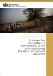 Afghanistan: Implementing Alternatives to Imprisonment, in line with International Standards and National Legislation