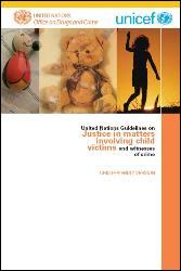 Child-friendly version of the UN Guidelines on Justice in matters involving child victims and witnesses of crime