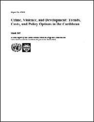 Crime, Violence, and Development: Trends, Costs, and Policy