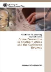 Handbook on Planning and Action for Crime Prevention in Southern Africa and the Caribbean Regions