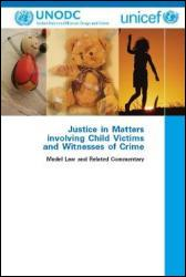 Justice in Matters involving Child Victims and Witnesses of Crime