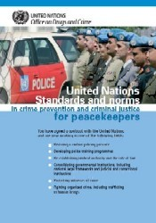 United Nations Standards and Norms in Crime Prevention and Criminal Justice for Peacekeepers