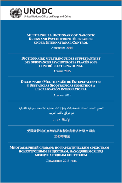 Multilingual Dictionary of Narcotic Drugs and Psychotropic Substances under International control