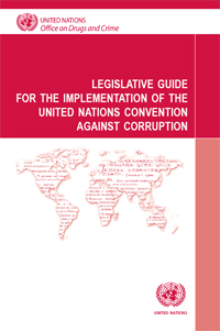 UNCAC Legislative Guides